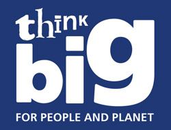 Think Big For People And Planet